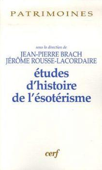 Jean-Pierre Brach Etudes d'histoire de l'ésotérisme