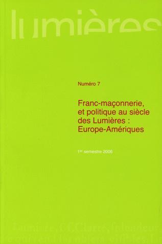Franc maconnerie et politique au siecle des Lumieres