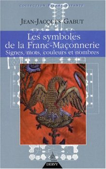 Les Symboles de la franc maçonnerie