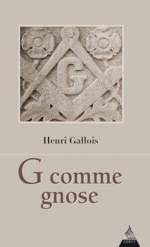 Henri Gallois G comme gnose