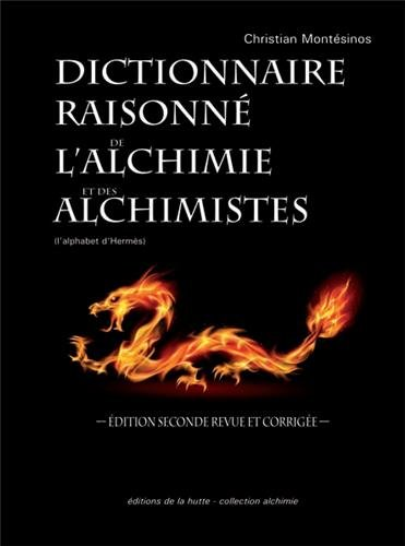 Dictionnaire raisonné de l'alchimie et des alchimistes