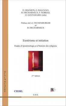E. Granjon, G. Balzano, B. Decharneux, F. Nobilio, O. Santamaria (eds) - Esotérisme et initiation