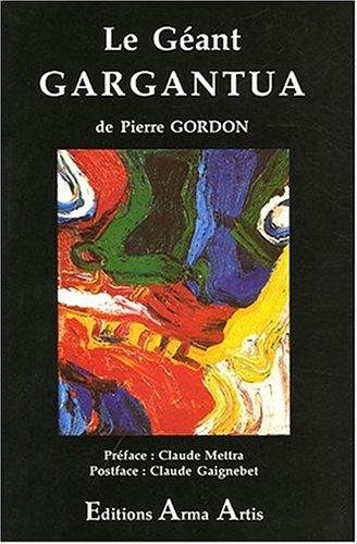 Pierre Gordon Le géant Gargantua