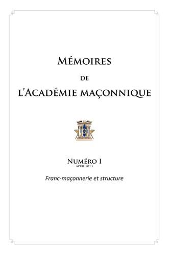 Mémoires de l'académie maçonnique No 1