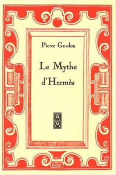 Pierre Gordon Le Mythe d'Hermès