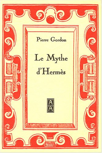 Pierre Gordon Le Mythe d'Hermès