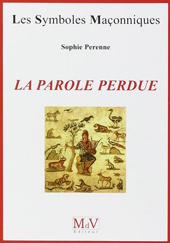 Sophie Perenne La parole perdue