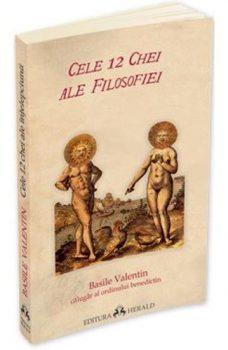 Basile Valentin Cele 12 chei ale filosofiei