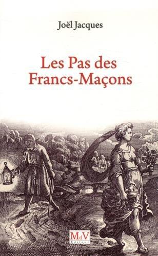 joel-jacques-Les-Pas-des-francs-maçons