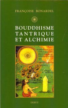 Francoise-Bonardel-Bouddhisme-tantrique-et-alchimie