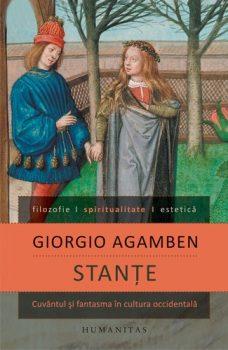Giorgio Agamben Stanțe Cuvântul și fantasma în cultura occidentală