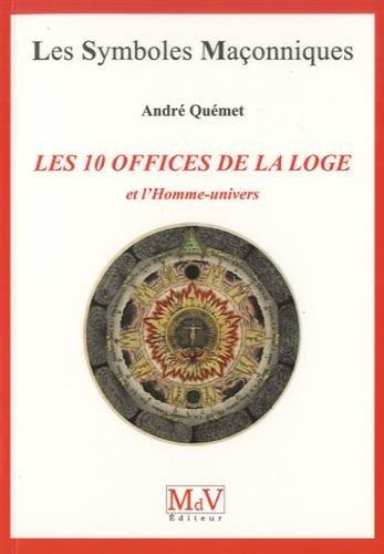 andre-quemet-les-10-offices-de-la-loge-et-l'homme-univers
