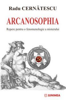 Arcanosophia Repere pentru o fenomenologie a misterului