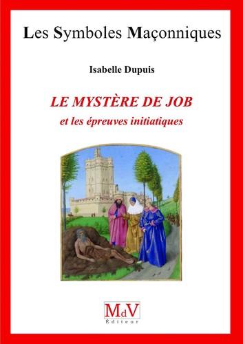 isabelle-dupuis-le-Mystere-de-Job-et-les-Épreuves-Initiatiques