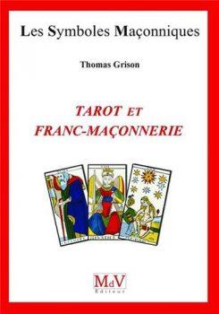 Thomas Grison Tarot et franc-maconnerie