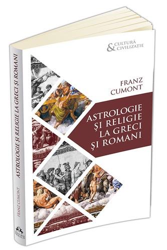 cumont-astrologie-si-religie-la-greci-si-romani