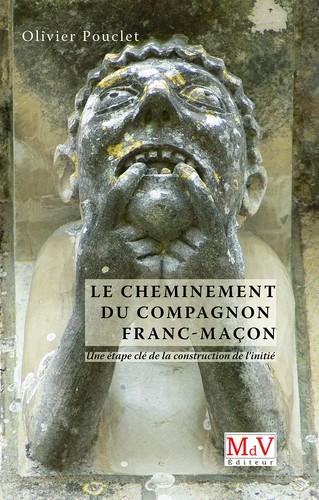 Pouclet-Olivier-Le-Cheminement-du-Compagnon-Franc-Macon