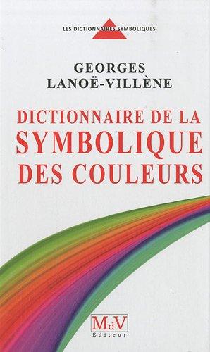 Georges-Lanoe-Villene-Dictionnaire-de-la-symbolique-des-couleurs
