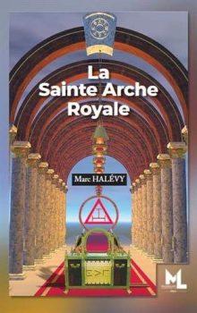 marc-halevy-la-sainte-arche-royale