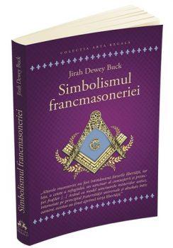 j-d-buck-simbolismul-francmasoneriei-sau-masonerie-mistica-si-marile-misterii-ale-antichitatii
