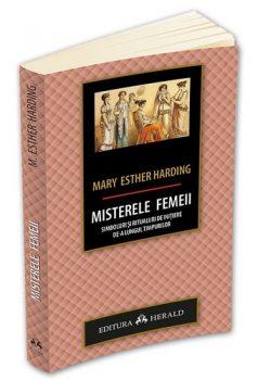 mary-esther-harding-misterele-femeii-simboluri-si-ritualuri-de-initiere-de-a-lungul-timpurilor