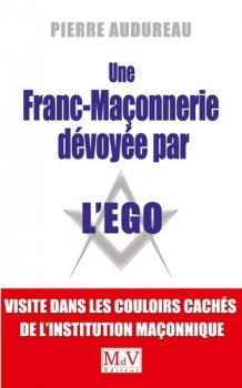 pierre-audureau-une-franc-maconnerie-devoyee-par-lego