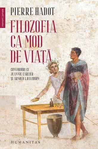pierre-hadot-filosofia-ca-mod-de-viata