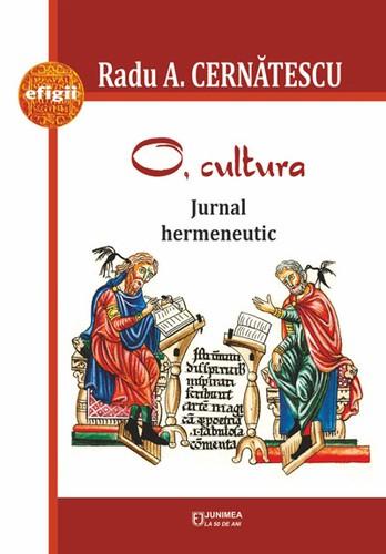 radu-cernatescu-o-cultura-jurnal-hermeneutic