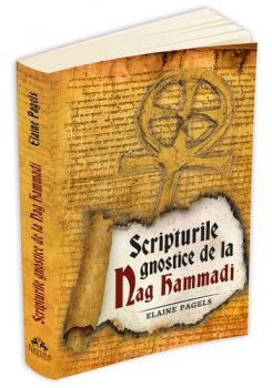 elaine-pagels-scripturile-gnostice-de-la-nag-hammadi