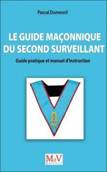 pascal-dumesnil-le-guide-maconnique-du-second-surveillant