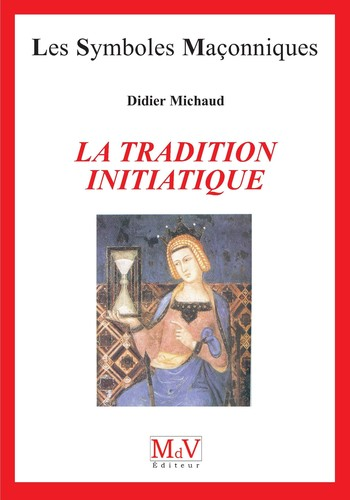 didier-michaud-la-tradition-initiatique