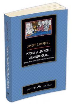 joseph-campbell-istoria-si-legendele-sfantului-graal