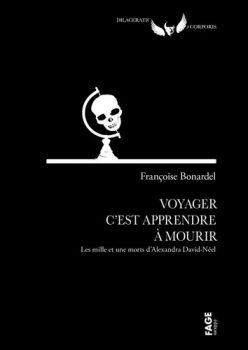 francois-bonardel-voyager-cest-apprendre-a-mourir