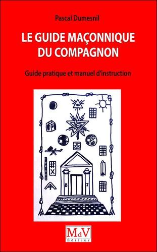 pascal-dumesnil-le-guide-maconinque-du-compagnon
