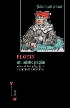 cristian-badilita-plotin-un-mistic-pagan